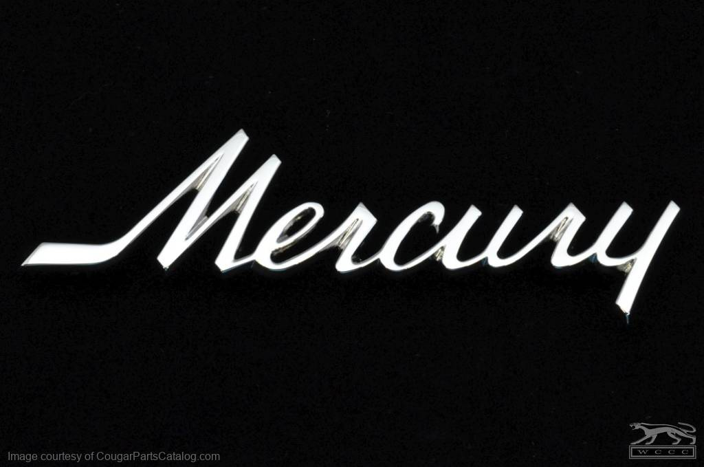 Emblem - 1967 - 68 Deck / Trunk Lid or 1971 - 72 Hood - MERCURY Script - Repro ~ 1967 - 1968 Mercury Cougar / 1971 - 1972 Mercury Cougar - 26011