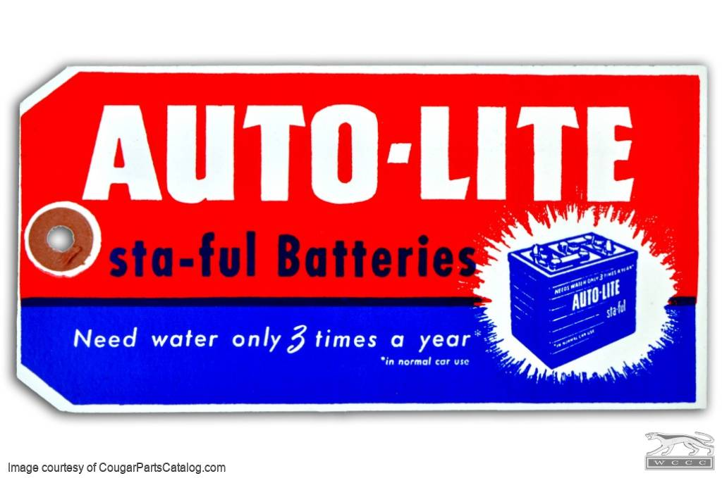 Autolite Battery Tag - Repro ~ 1967 - 1972 Mercury Cougar - 1967 - 1972 Ford Mustang - 26366