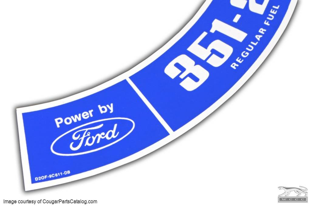 Air Cleaner Decal - 351 2V - Repro ~ 1972 Mercury Cougar - 1972 Ford Mustang - 26405