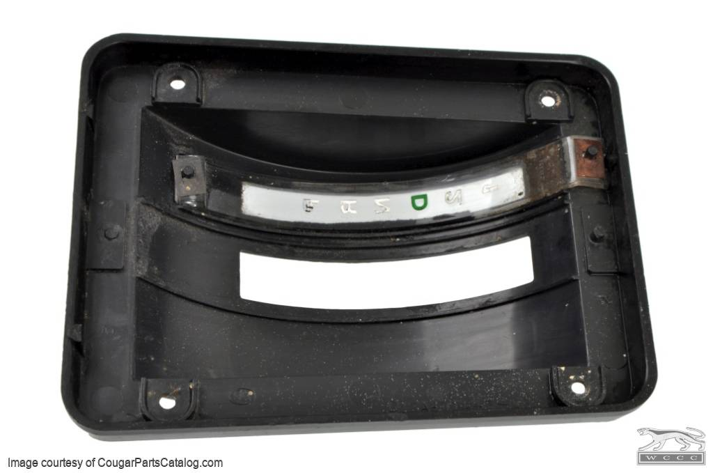 Shifter Bezel / Indicator Assembly - Automatic Transmission - Used ~ 1971 - 1973 Mercury Cougar / 1971 - 1973 Ford Mustang - 10468
