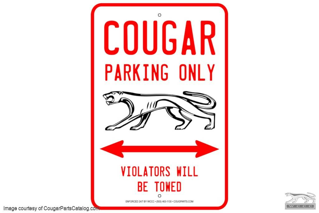 Mercury Cougar Parking Sign - New ~ 1967 - 1973 Mercury Cougar - 1967 - 1973 Ford Mustang - 12-0055
