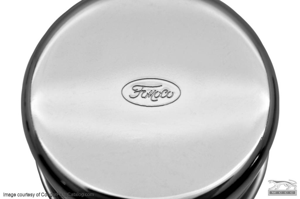 Oil Cap - Push On-  CHROME - Open Emissions - w/ Oval Ford Logo - Repro ~ 1967 - 1968 Mercury Cougar / 1967 - 1968 Ford Mustang - 13859