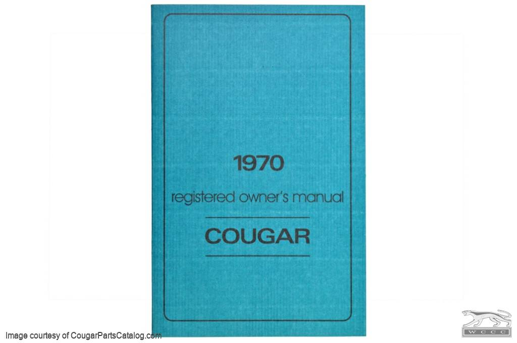 Owners Manual - Repro ~ 1970 Mercury Cougar - 15534