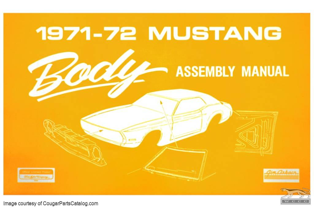 Body Assembly Manual For 1971 Ford Mustang 1972 Ford Mustang At West Coast Classic Cougar The Definitive 1967 1973 Mercury Cougar Parts Source