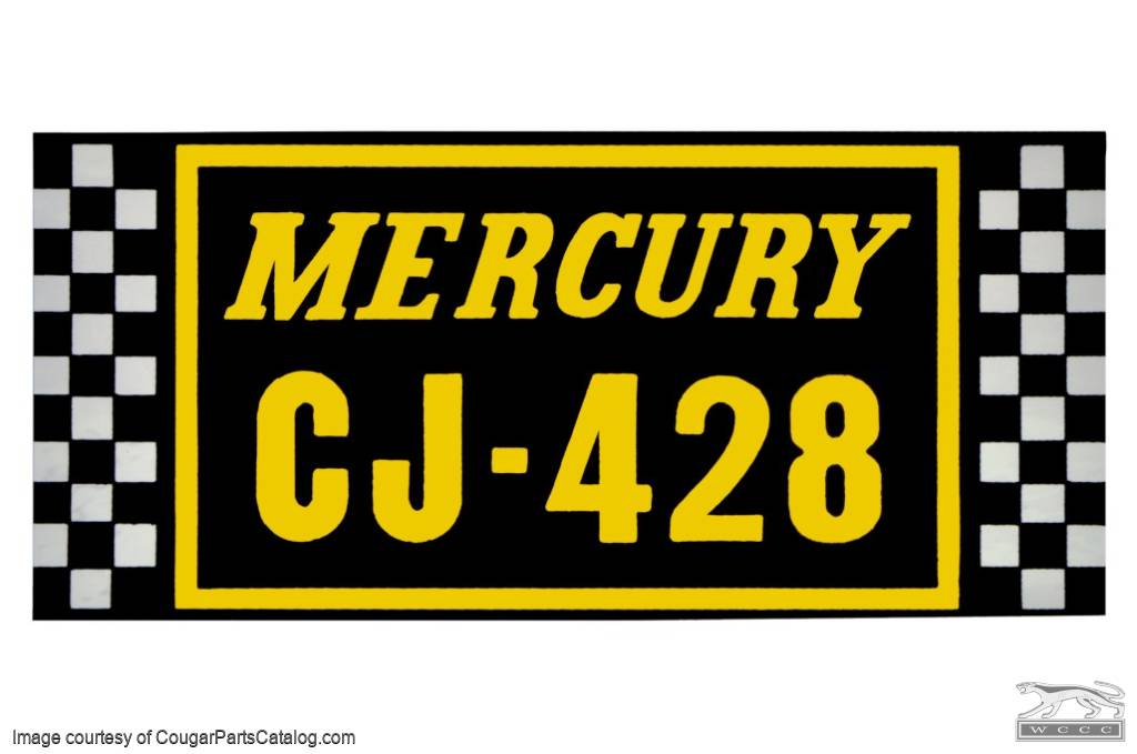 Decal - Air Cleaner - 428CJ - Repro ~ 1969 - 1970 Mercury Cougar - 26296