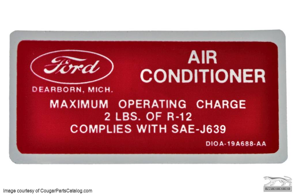 A-C Compressor Charge Decal - Red - Repro ~ 1971 Mercury Cougar - 1971 Ford Mustang - 26384