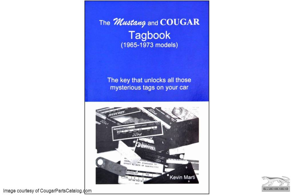 Tagbook - Manual - New ~ 1967 - 1973 Mercury Cougar / 1967 - 1973 Ford Mustang - 15538