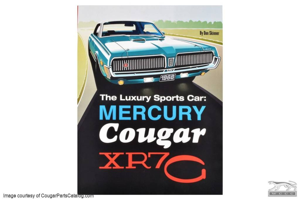 The Luxury Sports Car - Mercury Cougar XR7-G - Book ~ 1967 - 1973 Mercury Cougar   - 30551