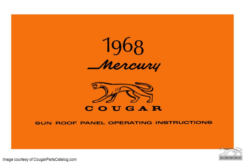 Operating Instructions - Sun Roof Panel - Free Download ~ 1968 Mercury Cougar - 90002
