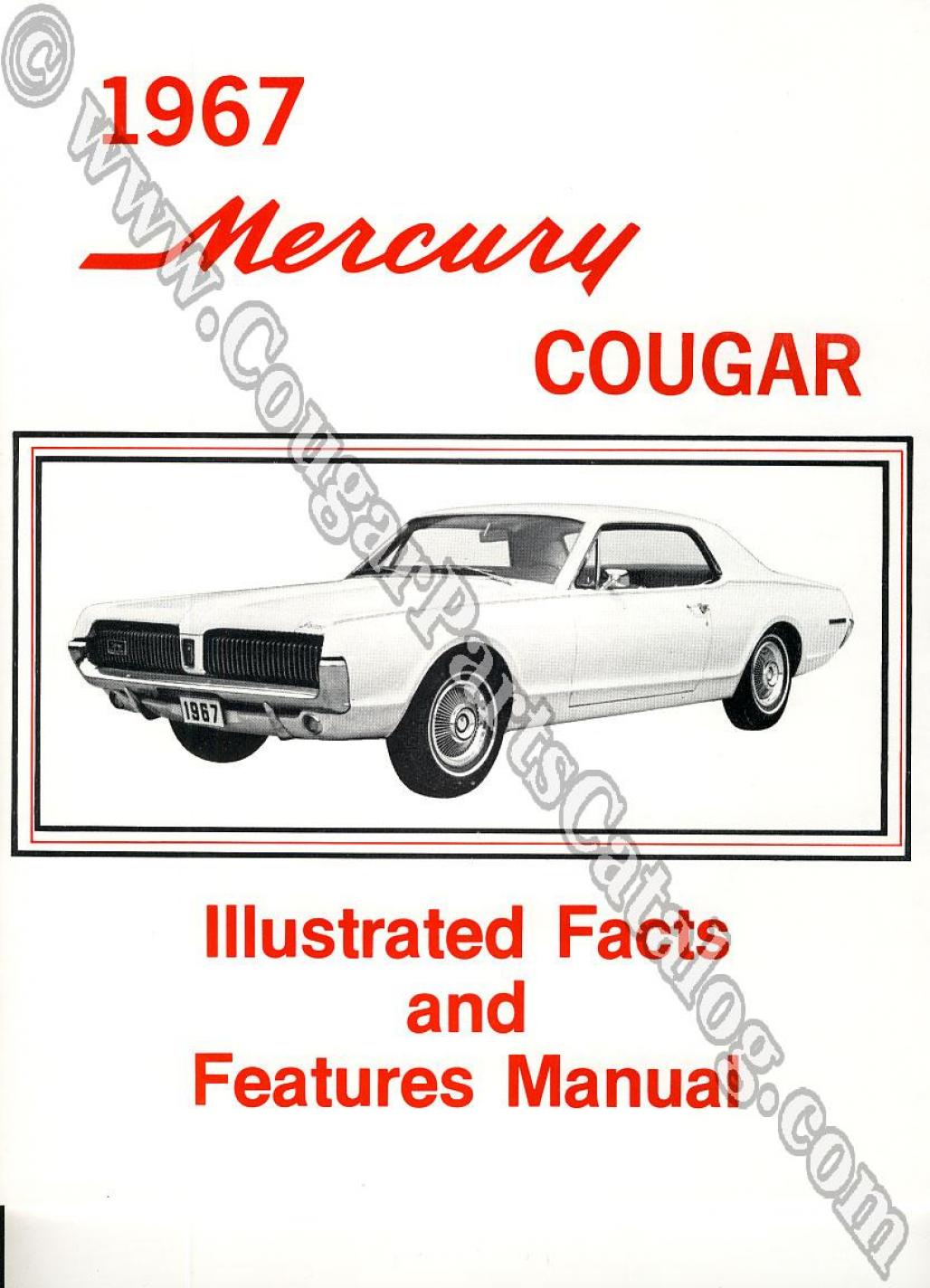Illustrated Facts and Features Manual - Repro ~ 1967 Mercury Cougar - 25957