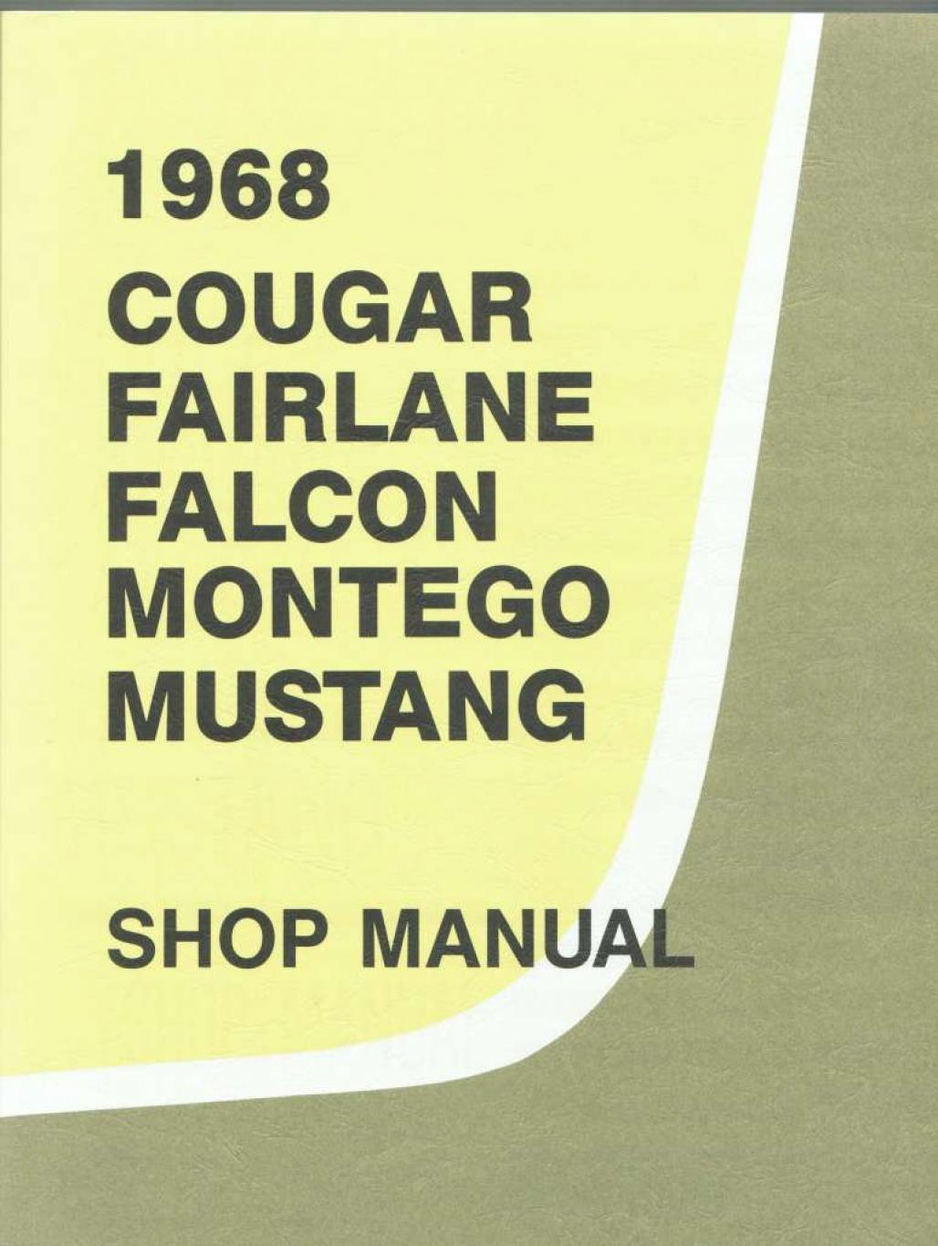 Shop Manual - Intermediate - Repro ~ 1968 Mercury Cougar / 1968 Ford Mustang - 15531