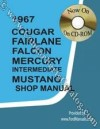 CD-ROM - Intermediate Shop Manual - Repro ~ 1967 Mercury Cougar / 1967 Ford Mustang - 42073